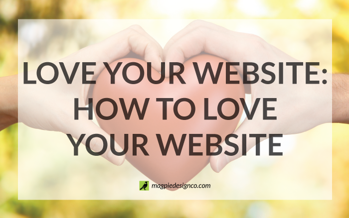 How to love your website